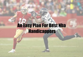 An Easy Plan For Best Nba Handicappers